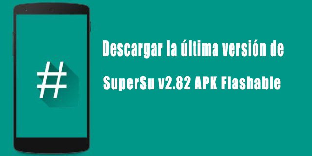 SuperSu v2.82 APK