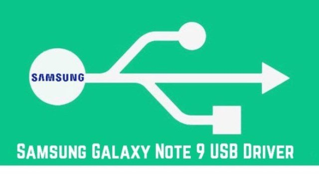 Galaxy Note 9 USB Drivers
